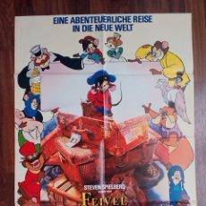 Cine: 1986-FIEVEL Y EL NUEVO MUNDO.AN AMERICAN TAIL.SPIELBERG.POSTER ORIGINAL PELICULA.ALEMAN- 84X60 CM. Lote 113368207