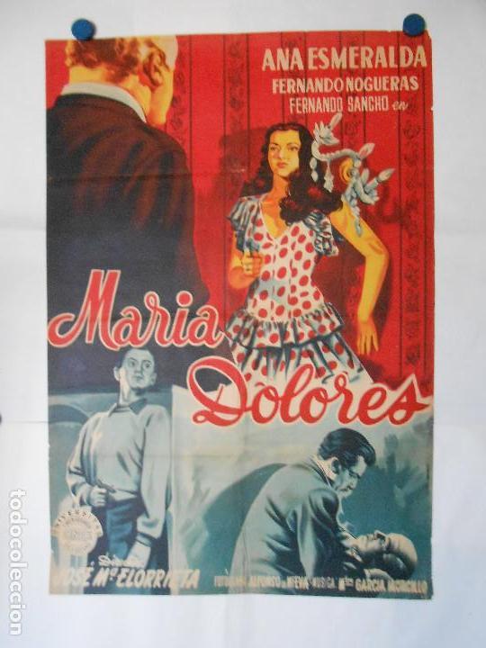 MARIA DOLORES - CARTEL LITOGRAFICO ORIGINAL 70 X 100 (Cine - Posters y Carteles - Clasico Español)
