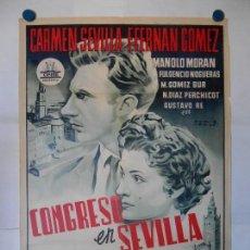 Cine: CONGRESO EN SEVILLA - CARTEL LITOGRAFICO ORIGINAL - 70 X 100. Lote 114331763