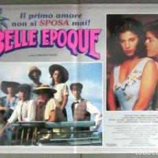 Cine: YH34 BELLE EPOQUE JORGE SANZ MARIBEL VERDU PENELOPE CRUZ TRUEBA POSTER ORIGINAL ITALIANO 47X68. Lote 185881577