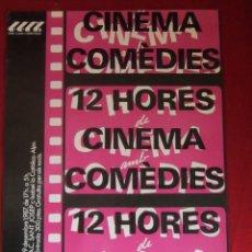 Cine: POSTER CARTEL 12 HORES CINEMA COMÉDIES. 1987 A.CULTURA ST. JOSEP L'HOSPITALET DE LLOB.. Lote 115399159
