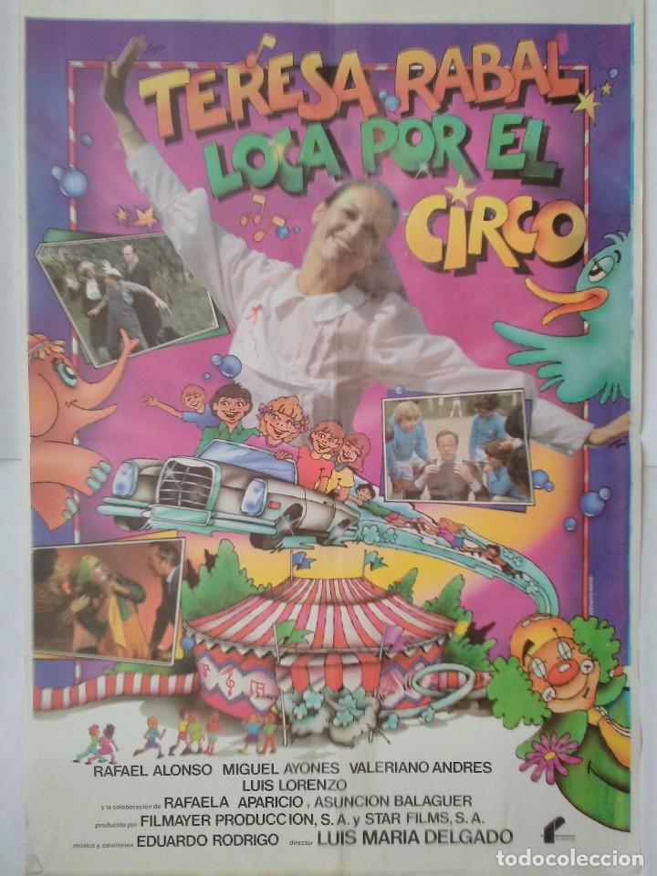 CARTEL CINE, LOCA POR EL CIRCO - TERESA RABAL - RAFAELA APARICIO - RAFAEL ALONSO, 1981, C314 (Cine - Posters y Carteles - Infantil)
