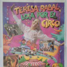 Cine: CARTEL CINE, LOCA POR EL CIRCO - TERESA RABAL - RAFAELA APARICIO - RAFAEL ALONSO, 1981, C314. Lote 195242390