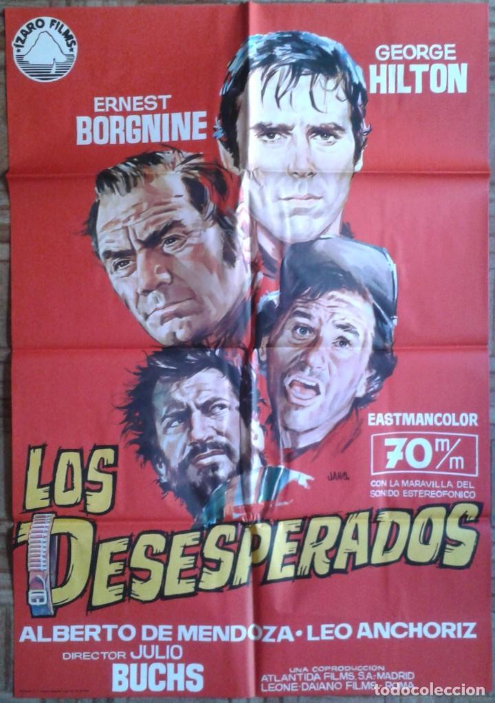 LOS DESESPERADOS. POSTER ESTRENO 70X100. GEORGE HILTON, ERNEST BORGNINE, ALBERTO DE MENDOZA (Cine - Posters y Carteles - Westerns)