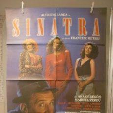 Cine: CARTEL CINE ORIG SINATRA (1988) 70X100 / ALFREDO LANDA, ANA OBREGÓN, MARIBEL VERDÚ. Lote 116391075