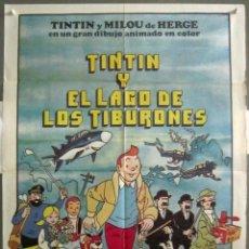Cine: YK33 TINTIN Y EL LAGO DE LOS TIBURONES HERGE POSTER ORIGINAL 70X100 ESTRENO. Lote 116540619