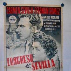 Cine: CONGRESO EN SEVILLA - CARTEL ORIGINAL LITOGRAFICO - 70 X 100 . Lote 117099419