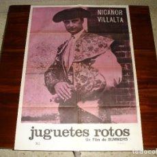 Cine: CARTEL DE CINE (100X70): JUGUETES ROTOS. NICANOR VILLALTA, FILM DE MANUEL SUMMERS - AÑO 1966. Lote 117662383