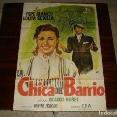 Cine: CARTEL DE CINE (100X70): LA CHICA DEL BARRIO. LOLITA SEVILLA, PEPE BLANCO - AÑO 1968. Lote 117667331
