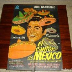 Cine: CARTEL DE CINE (100X70): EL CANTOR DE MEXICO. LUIS MARIANO - AÑO 1968. Lote 117668031