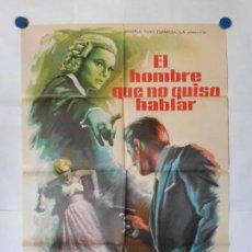 Cine: EL HOMBRE QUE NO QUISO HABLAR - 1961 - CARTEL ORIGINAL 70 X 100. Lote 117768607