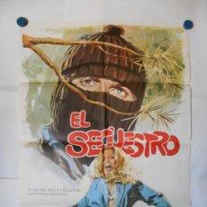 Cine: EL SECUESTRO - CARTEL ORIGINAL 70 X 100. Lote 118307763