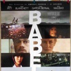 Cine: ORIGINALES DE CINE: BABEL (BRAD PITT, CATE BLANCHETT, GAEL GARCÍA BERNAL, KÔJI YAKUSHO) - 70X100. Lote 118365899