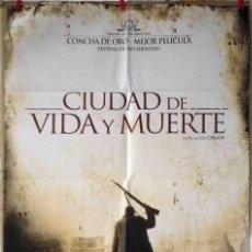 Cine: ORIGINALES DE CINE: CIUDAD DE VIDA Y MUERTE (LU CHUAN, 1009) - 70X100. Lote 118457435
