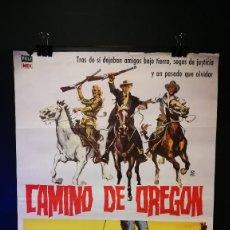 Cine: ORIGINAL POSTER CARTEL DE CINE CAMINO DE OREGON 70 X 100. Lote 118777527
