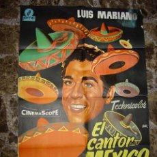 Cine: EL CANTOR DE MEXICO LUIS MARIANO. POSTER ORIGINAL ESTRENO. AÑO 1968. Lote 118818123