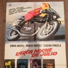 Cine: CARTEL DE CINE DEL ESTRENO DE LA PELÍCULA LARGA NOCHE DE JULIO (1974). Lote 119391132