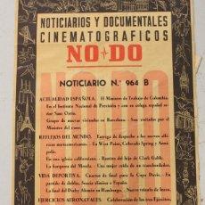Cine: CARTEL NOTICIARIOS Y DOCUMENTALES CINEMATOGRAFICOS NODO. NOTICIARIO Nº 964 B. AÑO 1958. Lote 119419819