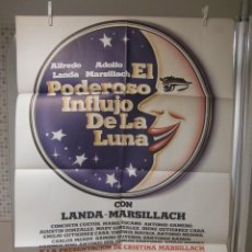 Cine: CARTEL CINE ORIG EL PODEROSO INFLUJO DE LA LUNA (1981) 70X100 / ALFREDO LANDA / CONCHA CUETOS. Lote 119463399
