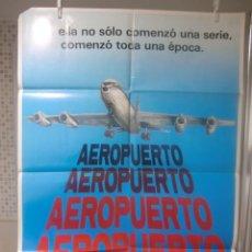 Cine: CARTEL CINE ORIG AEROPUERTO (1970) 70X100 / BURT LANCASTER / DEAN MARTIN / GEORGE KENNEDY. Lote 119512143