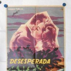 Cine: DESESPERADA - CARTEL ORIGINAL 70 X 100. Lote 119864275