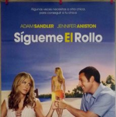 Cine: ORIGINALES DE CINE: SÍGUEME EL ROLLO (JENNIFER ANISTON, ADAM SANDLER) - 70X100. Lote 120080367