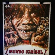 Cine: ORIGINAL POSTER CARTEL DE CINE ¡ MUNDO CANIBAL ! ¡ MUNDO SALVAJE ! 70 X 100. Lote 120278147
