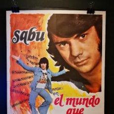 Cine: ORIGINAL POSTER CARTEL DE CINE SABU EN EL MUNDO QUE INVENTAMOS 70 X 100. Lote 120309955