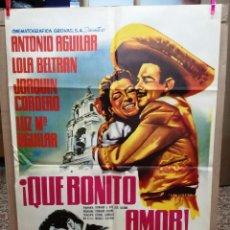 Cine: QUE BONITO AMOR -LUIS AGUILAR LOLA BELTRAN POSTER ORIGINAL 70X100 ESTRENO. Lote 120441935