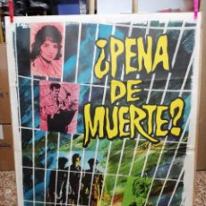 Cine: PENA DE MUERTE JOSE MARIA FORN MIREILLE DARC POSTER ORIGINAL 70X100 ESTRENO. Lote 120763367