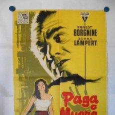 Cine: PAGA O MUERE - CARTEL LITOGRAFICO ORIGINAL 70 X 100. Lote 121124967