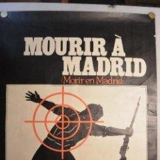 Cine: CARTEL POSTER CINE MOURIR A MADRID DE FREDERIC ROSSIF. 1963. MUY RARO. Lote 121138011
