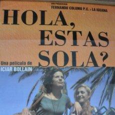 Cine: CARTEL POSTER CINE HOLA ESTAS SOLA. Lote 121238595