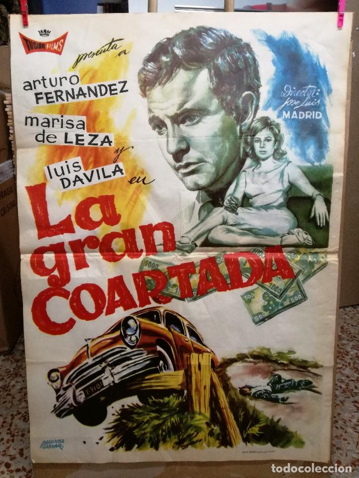 CARTEL LA GRAN COARTADA - ARTURO FERNANDEZ - MARISA DE LEZA - JOSE LUIS MADRID-100X70CM.AÑO 1963 (Cine - Posters y Carteles - Clasico Español)