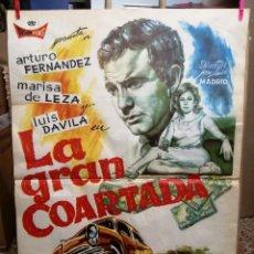 Cine: CARTEL LA GRAN COARTADA - ARTURO FERNANDEZ - MARISA DE LEZA - JOSE LUIS MADRID-100X70CM.AÑO 1963. Lote 121271255