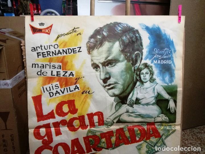 Cine: CARTEL LA GRAN COARTADA - ARTURO FERNANDEZ - MARISA DE LEZA - JOSE LUIS MADRID-100X70CM.AÑO 1963 - Foto 3 - 121271255