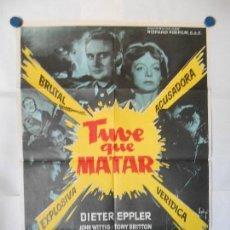 Cine: TUVE QUE MATAR - SOLIGO - CARTEL ORIGINAL 70 X 100. Lote 121287955