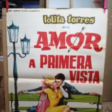 Cine: AMOR A PRIMERA VISTA- LOLITA TORRES SUSANA CAMPOS POSTER ORIGINAL 70X100 ESTRENO. Lote 121901251