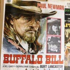 Cine: CARTEL ORIGINAL CINE BUFFALO BILL PAUL NEWMAN BURT LANCARTES GERALDINE CHAPLIN. Lote 121953123
