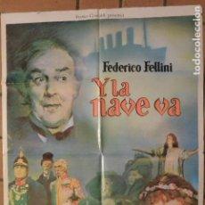 Cine: CARTEL POSTER CINE Y LA NAVE VA FELLINI. Lote 122100611
