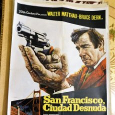 Cine: CARTEL ORIGINAL CINE SAN FRANCISCO CIUDAD DESNUDA WALTHER MATTHAU BRUCE DERN LOU GOSSET. Lote 122337175
