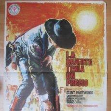 Cine: CARTEL CINE, LA MUERTE TENIA UN PRECIO, CLINT EASTWOOD, LEE VAN CLEEF, 1978, MAC, C1373. Lote 122489527
