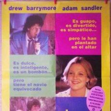 Cine: ORIGINALES DE CINE: EL CHICO IDEAL (DREW BARRYMORE, ADAM SANDLER) - 70X100. Lote 122596495