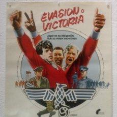 Cine: EVASION O VICTORIA - POSTER CARTEL ORIGINAL - STALLONE PELE MICHAEL CAINE JOHN HUSTON FUTBOL . Lote 123517983
