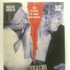 Cine: ATRACCION FATAL - POSTER CARTEL ORIGINAL - MICHAEL DOUGLAS GLENN CLOSE ANNE ARCHER ADRIAN LYNE. Lote 124512855