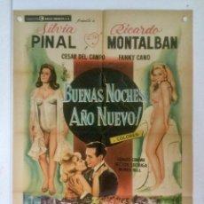 Cine: BUENAS NOCHES AÑO NUEVO - POSTER CARTEL ORIGINAL MEJICANO SILVIA PINAL RICARDO MONTALBAN JULIAN SOLE. Lote 125035347