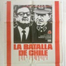 Cine: LA BATALLA DE CHILE - POSTER CARTEL ORIGINAL - PATRICIO GUZMAN ALLENDE PINOCHET DICTADURA. Lote 125092359