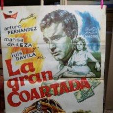 Cine: CARTEL LA GRAN COARTADA - ARTURO FERNANDEZ - MARISA DE LEZA - JOSE LUIS MADRID-100X70CM.AÑO 1963 . Lote 125383599