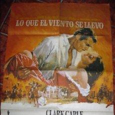 Cine: CARTEL POSTER LO QUE EL VIENTO SE LLEVO . ORIGINAL . CLARK GABLE VIVIEN LEIGH 65/ 90 CM. Lote 125969903