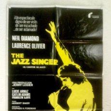 Cinema: EL CANTOR DE JAZZ - POSTER CARTEL ORIGINAL - THE JAZZ SINGER NEIL DIAMOND LAWRENCE OLIVIER. Lote 125997247